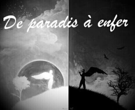 De paradis à enfer Chapitre 1
