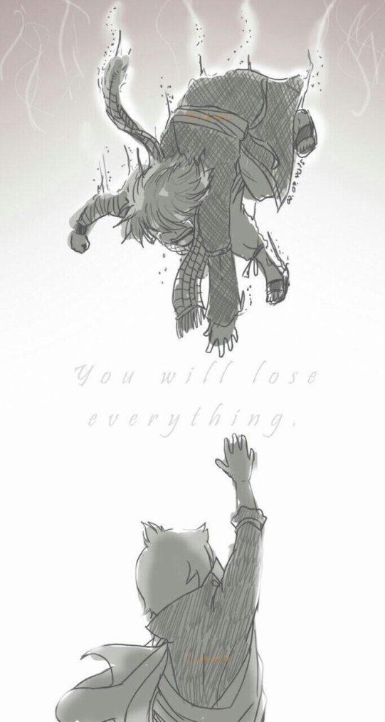 -You will lose everything