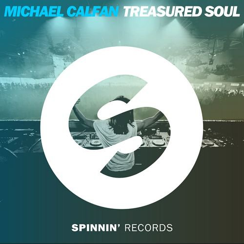 ➔ Deejays Rossi / ☆ Micheal Calfan - Treasured Soul ☆ (2015)