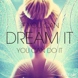 Si vous pouvez rêver cela vous pouvez le faire...