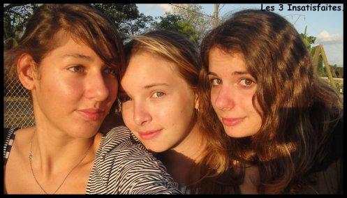 -Les 3 Insatifaites.