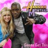 Miley Cyrus ft Iyaz - gonna get this/this boy that girl