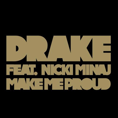 Take Care / Make Me Proud (ft. Nicki Minaj) (2011)