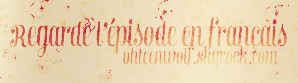 O H T E E N W O L F . S K Y R O C K . C O M   EPISODE 1x09