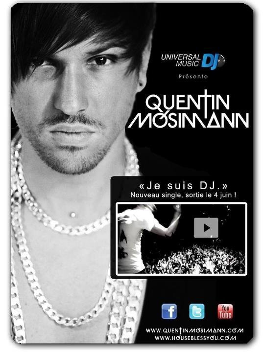 "Quentin Mosimann "" Je suis DJ """