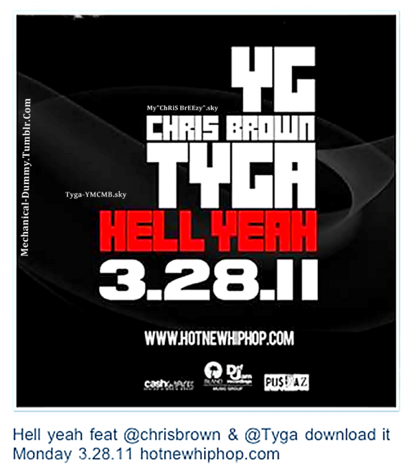 News Song YG ft Tyga & Chris Brown Hell Yeah