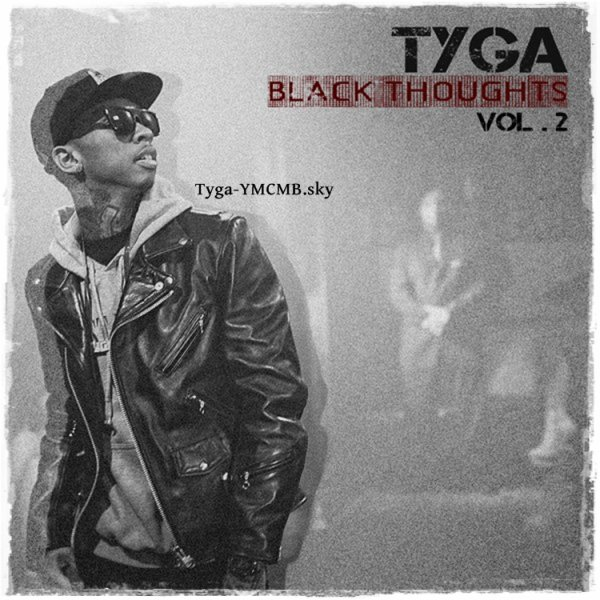Tyga – Black Thoughts Vol. 2