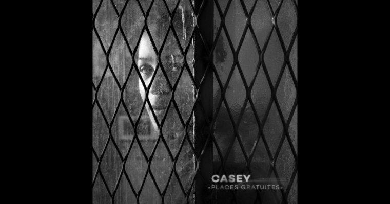 """CASEY """"PLACES GRATUITES"""" CLIP 2016"""