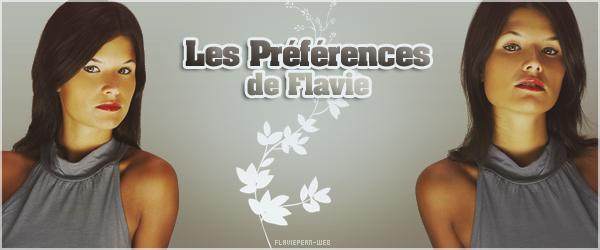 __________ + Les Préférences de Flavie__________-________________________________________________________________________ Source