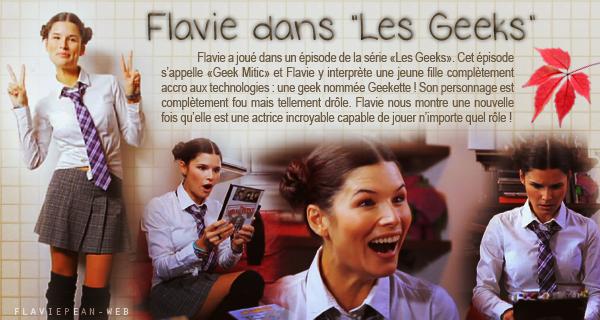 """__________ + Flavie dans """"Les Geeks"""""""