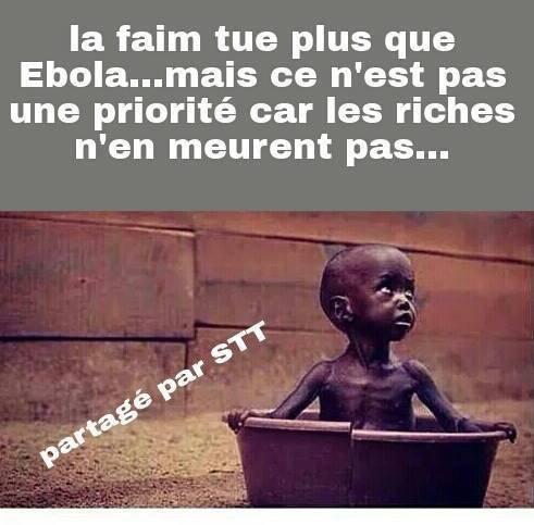 Africain la faim ou l'EBOLA au raison de toi ...