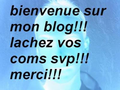 1 bienvenu sur mon blog