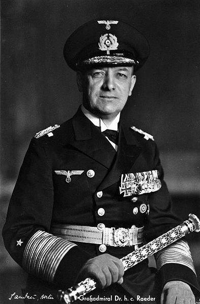 Erich Raeder (commandant en chef de la marine jusqu'en 1943)