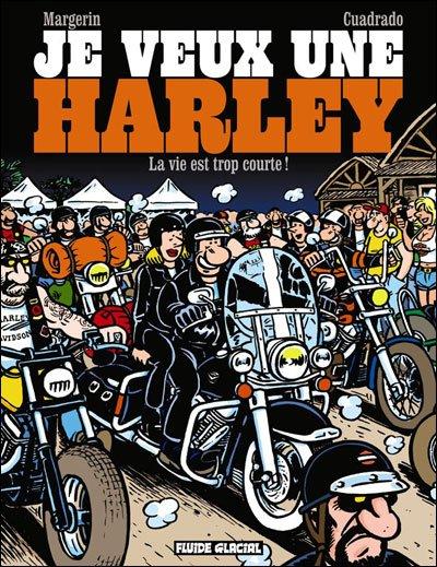 """Bande dessinée :""""Je veux une Harley"""""""