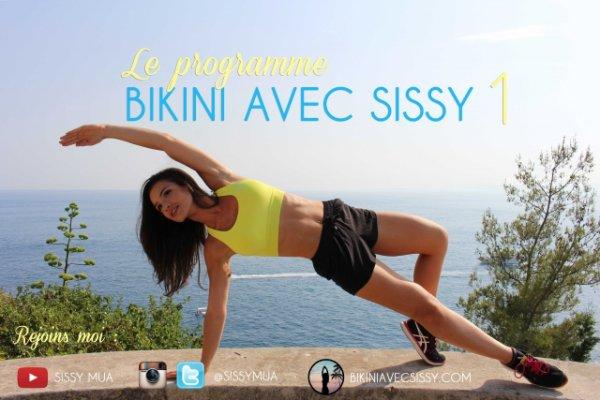 Article #3 : J'ai testé le programme bikini avec Sissy #1