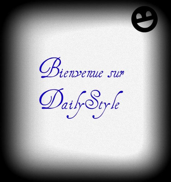 Bienvenu sur DailyStyle !