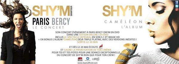 [Paris-Bercy : Le DVD Live] [Caméléon ou Contrôle ?] [Stars Zoom Spécial Shy'm]