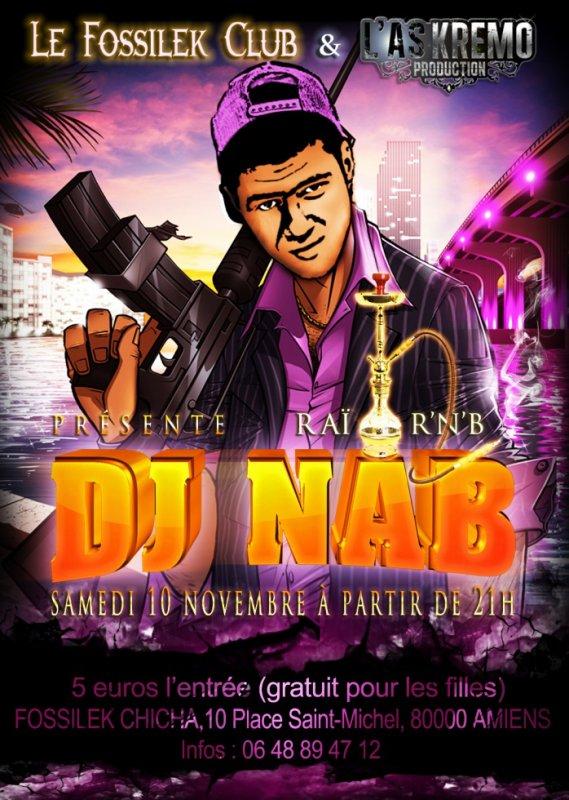 """"""" DJ NAB """" SAMEDI 10 NOVEMBRE  AU """" FOSSILEK CHICHA """" (AMIENS) DES 21 H !!!"""