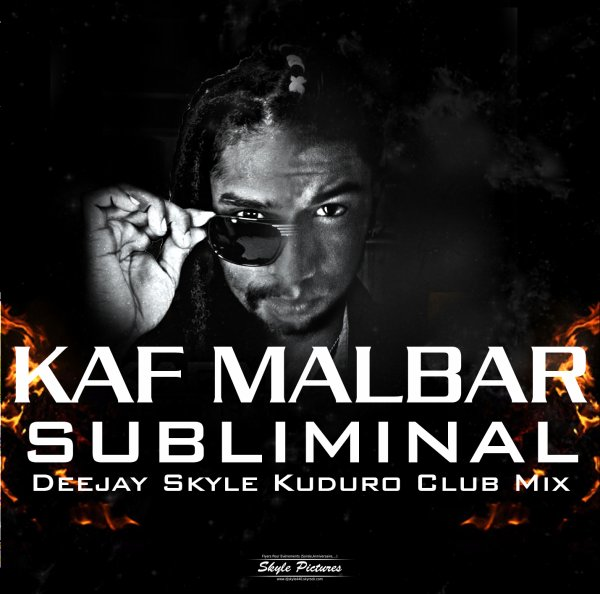 Kaf Malbar - Subliminal (Deejay Skyle Kuduro Club Mix) (2013)