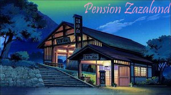 OUVERTURE OFICIELLE DE LA PENSION ZAZALAND!!!
