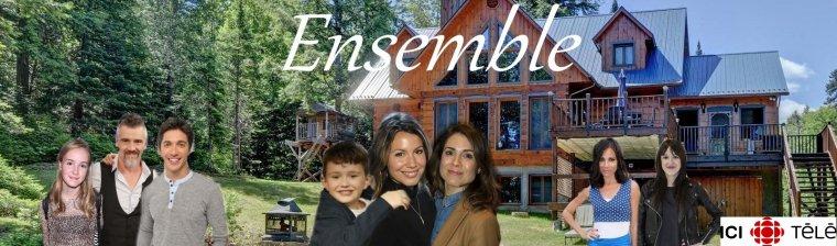 La nouvelle série ''Ensemble''