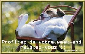 vive le week end    repos repos