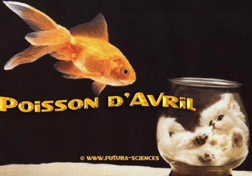 le premier avril et oui c'est un poisson d'avril bien sur ...lol