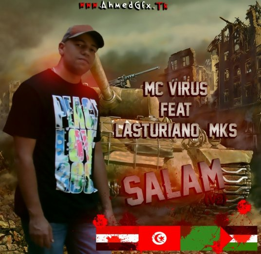Mc Virus Ft. Lasturiano & MKS - Salam (2011)