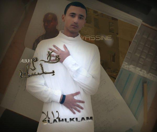 9lamblsan  / yassine slahlklam  - titre taht wast sawt b3wam - album 9lamblsan 2011 (2011)