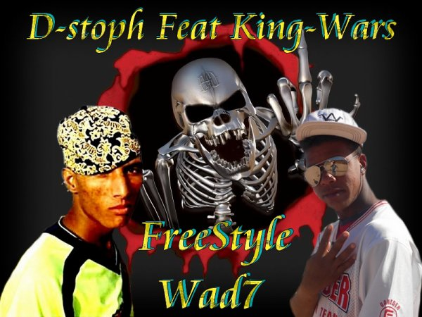 Rap Solo / D-Stoph Feat King-Wars FreeStyle Wad7 (2013)