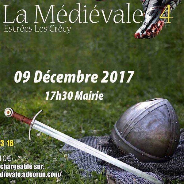 La médiévale , 4eme édition , samedi 9 décembre 2017 , Picardie ...