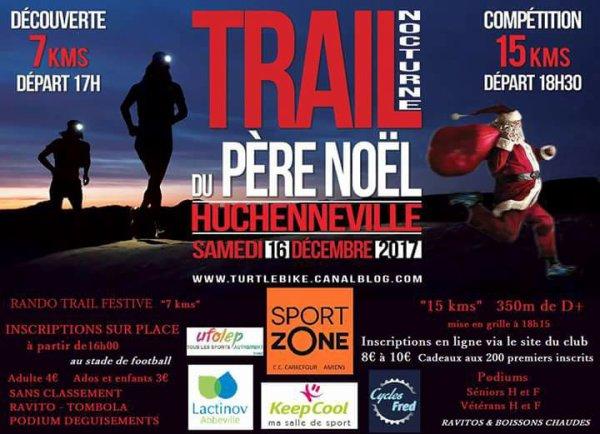 le trail du Père Noel , samedi 16 novembre 2017, Huchenneville , Picardie ...