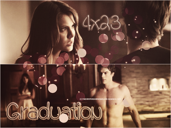 → Episode 4x23 ♣ Graduation ♣ ←