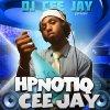 Dj Cee Jay présente HpnotiQ Cee Jay