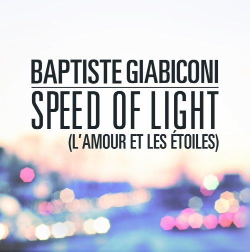 Baptiste Giabiconi Speed Of Light (2012)