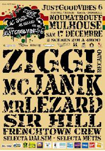 "Samedi 17 Décembre Just Good Vibes "" Selecta Metis, Selecta Dalsim, Frenchtown Crew, Sir Hill, Mr Lezard, Mc Janik, Ziggi Recardo "" au Noumatrouff à Mulhouse !!"