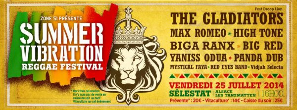 "Vendredi 25 juillet Summer Vibration Reggae Festival ""Vidjah, Red Eyes Band, Mystical Faya, Yaniss Odua, Big Red, Max Romeo, Biga Ranx, The Gladiators feat Droop Lion, Panda Dub, High Tone"" au Tanzmatten à Séléstat"
