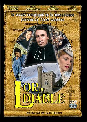 """Rennes le Château,   """"L'or du diable""""     """"Les 6 épisodes en 1 film"""""""