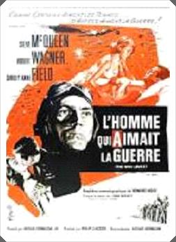 1962  -  L'Homme qui aimait la guerre