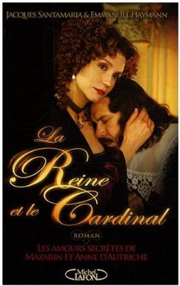 2009  -  La Reine et le Cardinal
