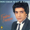 frédéric françois mon coeur te dit je t'aime