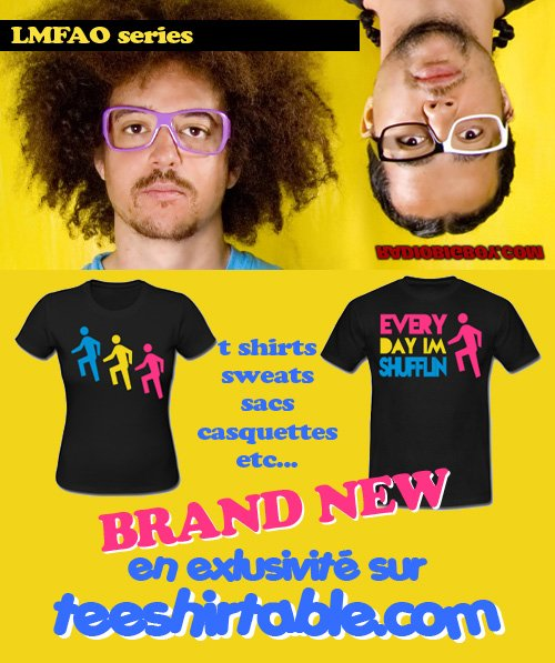 LMFAO PARTY ROCK T SHIRTS SUR TEESHIRTABLE.COM !!!!!! http://teeshirtable.spreadshirt.fr/p4