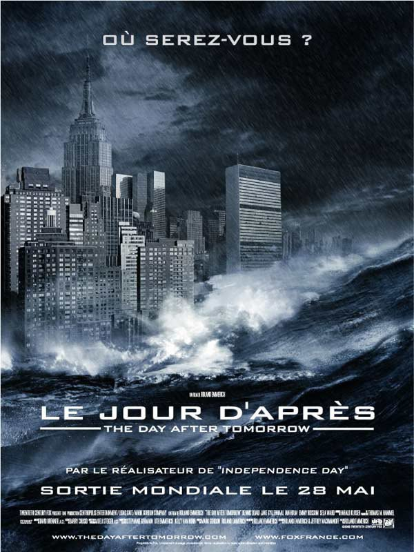 Le jour d'après / The Day After Tomorrow