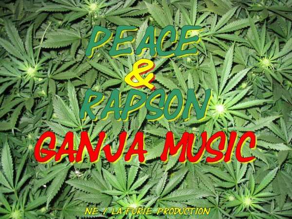 Peace Feat Rapson - Ganja Music (2011)
