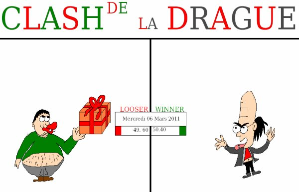 Clash de la drague_Mercredi 06 Mars