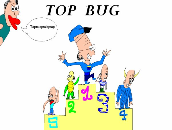 Top Bug! ( Mercredi 13 Avril)
