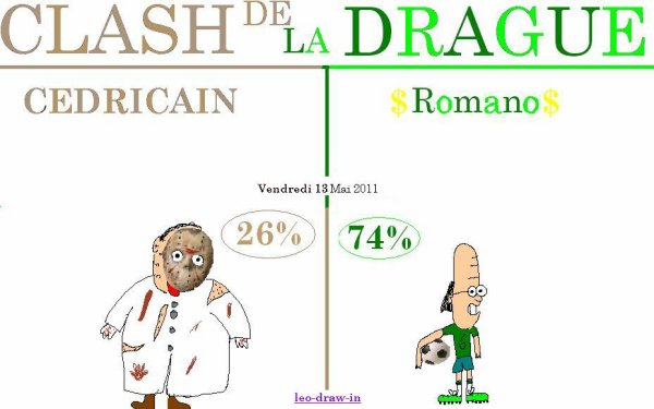 Clash de la DRAGUE_Vendredi 13 Mai 20111