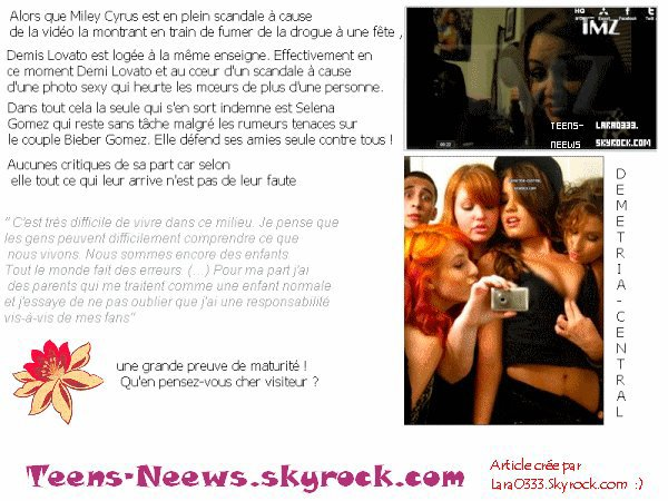 .    Selena Gomez défend Miley Cyrus & Demi Lovato ! Ton avis?  .