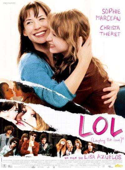 LOL ( Laughing Out Loud ) ; réalisée par Liza Azuelos