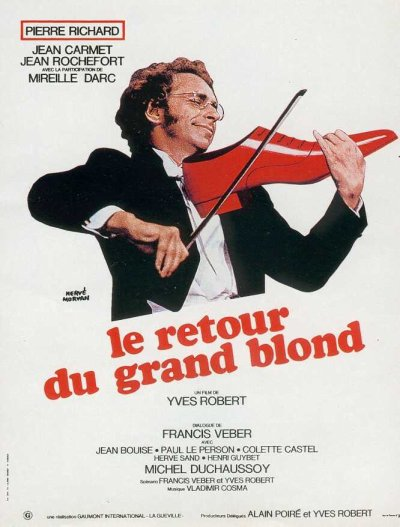 Le retour du grand blond ; réalisé par Yves Robert